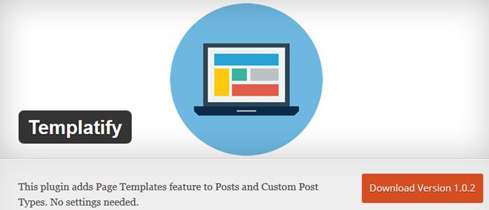 Templatify custom post plugin