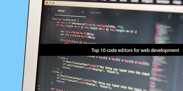 top code editors for programmers, web developers