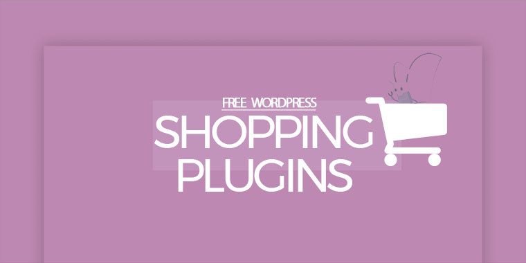 free WordPress shopping plugins for online stores